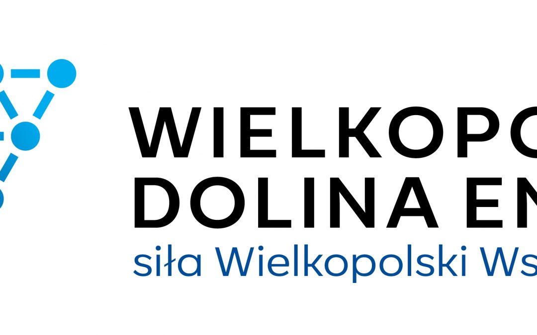 """""""Budowa i promocja marki: Wielkopolska Dolina Energii"""" w ramach Poddziałania 1.4.2 """"Promocja gospodarcza regionu """" Wielkopolski Regionalny Program Operacyjny na lata 2014-2020"""